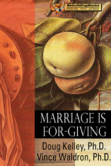 Marriage Is For-Giving
